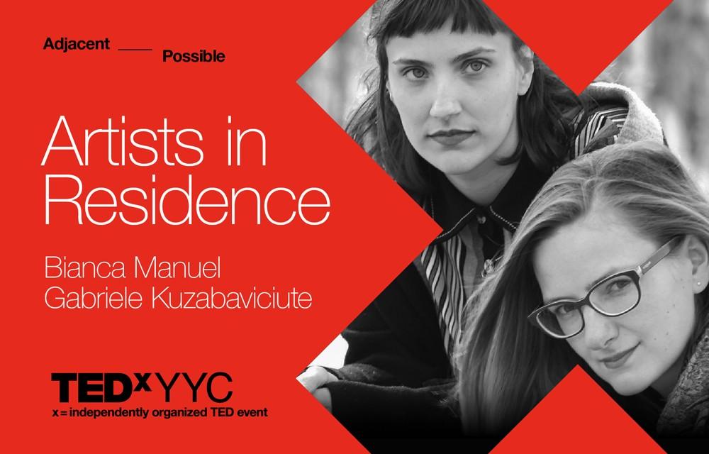 TEDxYYC 2018 Artists-in-Residence: Bianca Manuel & Gabriele Kuzabaviciute