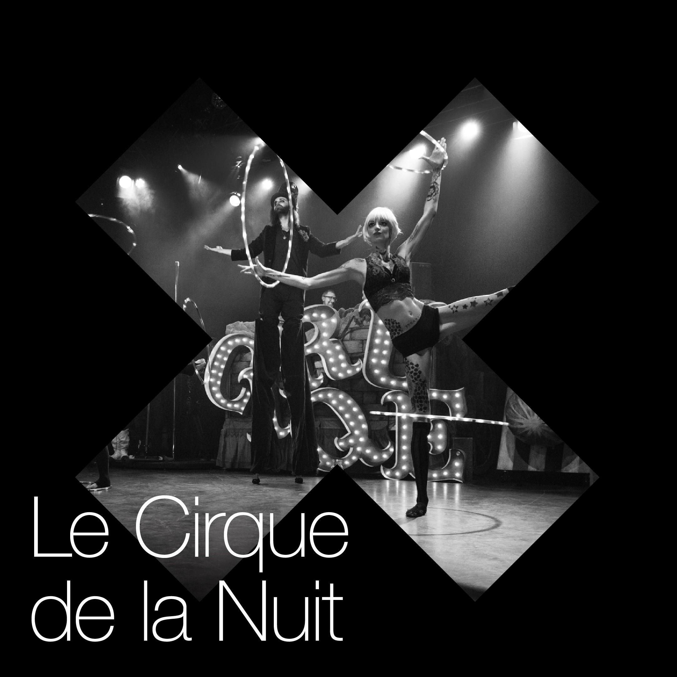 Le Cirque de la Nuit Canada | The Creative Process