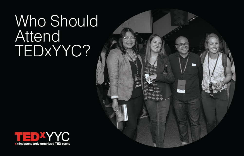 Who should attend TEDxYYC?